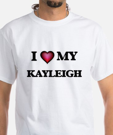 I love my Kayleigh T-Shirt