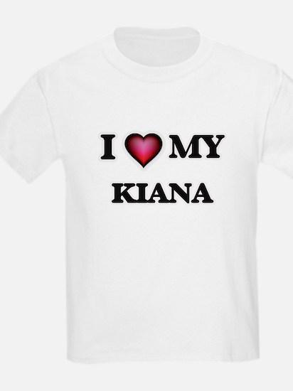 I love my Kiana T-Shirt