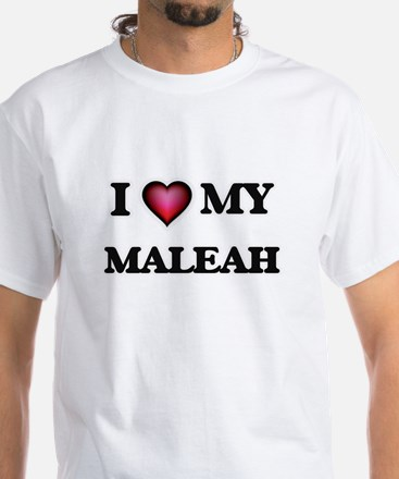 I love my Maleah T-Shirt