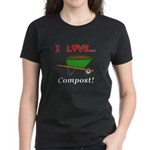 I Love Compost Women's Dark T-Shirt