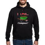 I Love Compost Hoodie (dark)