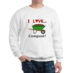 I Love Compost Sweatshirt