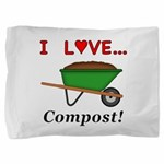 I Love Compost Pillow Sham