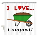 I Love Compost Shower Curtain