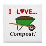 I Love Compost Tile Coaster
