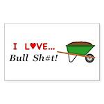 I Love Bull Sh#t Sticker (Rectangle 50 pk)