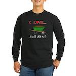I Love Bull Sh#t Long Sleeve Dark T-Shirt