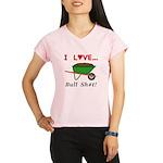 I Love Bull Sh#t Performance Dry T-Shirt