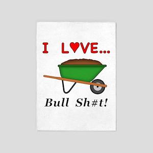 I Love Bull Sh#t 5'x7'Area Rug