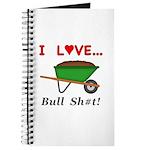 I Love Bull Sh#t Journal