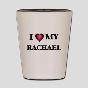 I love my Rachael Shot Glass