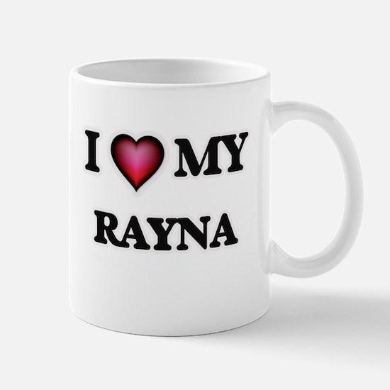 I love my Rayna Mugs