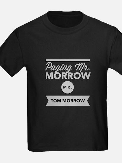 Paging Mr Tom Morrow T-Shirt