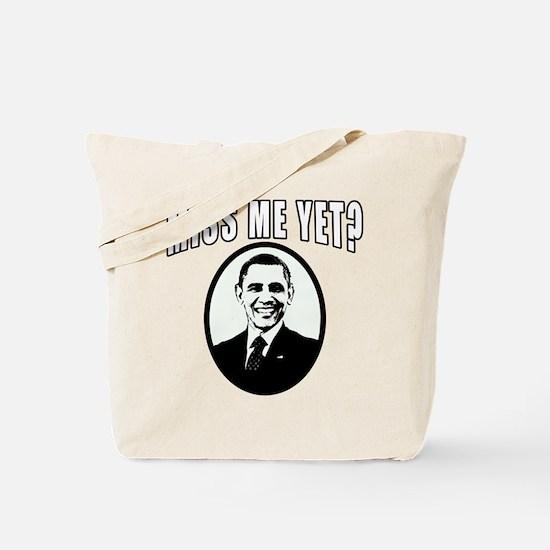 OBAMA Miss Me Yet? Tote Bag