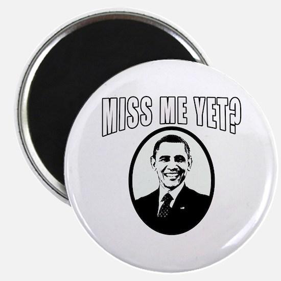 "OBAMA Miss Me Yet? 2.25"" Magnet (100 pack)"