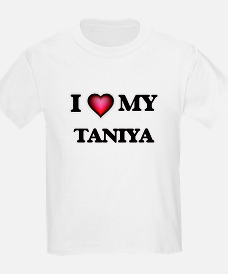 I love my Taniya T-Shirt