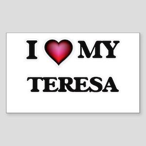 I love my Teresa Sticker