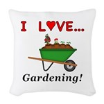 I Love Gardening Woven Throw Pillow