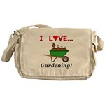 I Love Gardening Messenger Bag