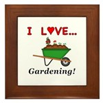 I Love Gardening Framed Tile