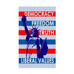 Our Liberal Values (bumper sticker)