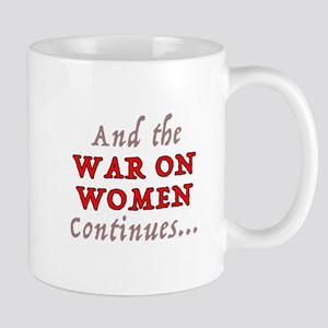 War on Women Mugs