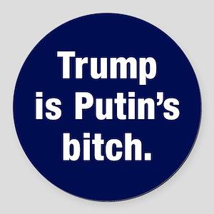 Trump Is Putin's Bitch Round Car Magnet