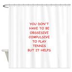 Tennis joke Shower Curtain