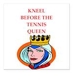 Tennis joke Square Car Magnet 3