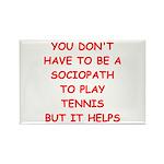 Tennis joke Magnets