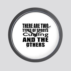 There Are Two Types Of Sports Curling D Wall Clock
