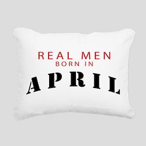 real men born in april Rectangular Canvas Pillow
