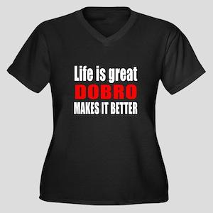 Life Is Grea Women's Plus Size V-Neck Dark T-Shirt