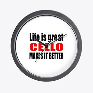 Life Is Great cello Makes It Better Wall Clock