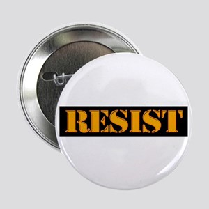 "RESIST. 2.25"" Button"