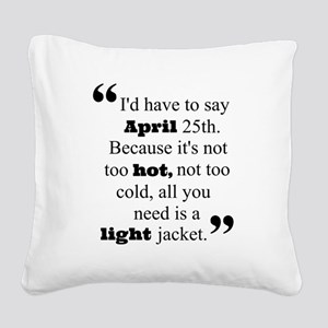 Perfect date Square Canvas Pillow