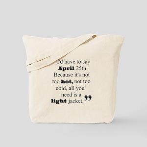 Perfect date Tote Bag