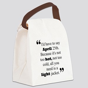 Perfect date Canvas Lunch Bag
