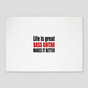 Life Is Great Bass Guitar Makes It 5'x7'Area Rug