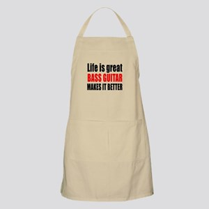 Life Is Great Bass Guitar Makes It Better Apron