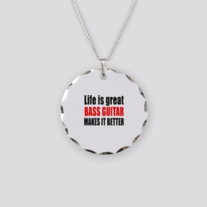 Life Is Great Bass Guitar Ma Necklace Circle Charm