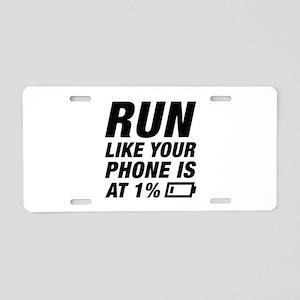 Run Like Your Phone Aluminum License Plate
