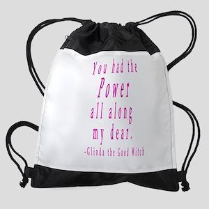 You had the Power all along my dear Drawstring Bag