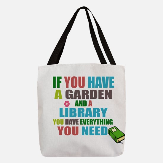 If you have a garden and a Library Polyester Tote