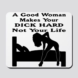 Dick Hard Not Your Life Mousepad