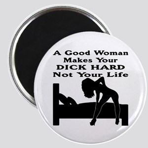 Dick Hard Not Your Life Magnet
