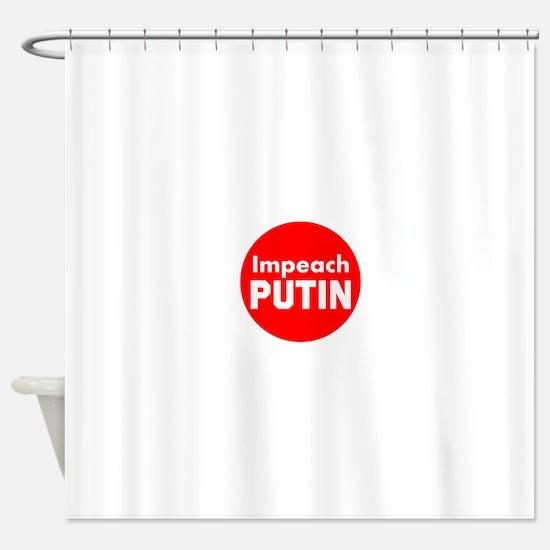Impeach putin, trump, all republicans Shower Curta