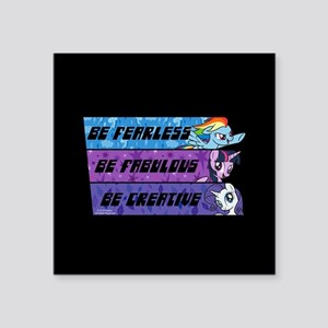 "My Little Pony Be Fearless Square Sticker 3"" x 3"""