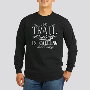 The Trail Is Calling PCT Long Sleeve T-Shirt