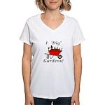 I Dig Gardens Women's V-Neck T-Shirt